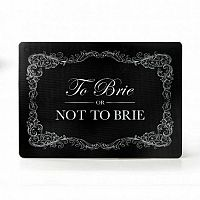 Prkénko na sýry To Brie or Not to Brie